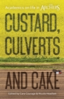 Custard, Culverts and Cake : Academics on Life in The Archers - Book