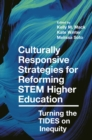 Culturally Responsive Strategies for Reforming STEM Higher Education : Turning the TIDES on Inequity - Book