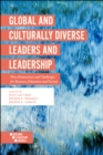 Global and Culturally Diverse Leaders and Leadership : New Dimensions and Challenges for Business, Education and Society - Book