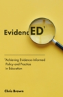 Achieving Evidence-Informed Policy and Practice in Education : EvidencED - eBook