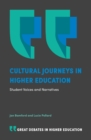 Cultural Journeys in Higher Education : Student Voices and Narratives - eBook