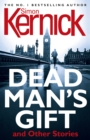 Dead Man's Gift and Other Stories - Book