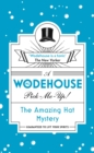The Amazing Hat Mystery : (Wodehouse Pick-Me-Up) - Book