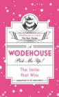 The Smile that Wins : (Wodehouse Pick-Me-Up) - Book