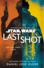 Star Wars: Last Shot: A Han and Lando Novel - Book