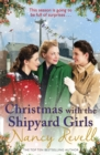 Christmas with the Shipyard Girls : Shipyard Girls 7 - Book