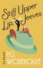 Stiff Upper Lip, Jeeves : (Jeeves & Wooster) - Book