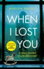 When I Lost You : Searing police drama that will have you hooked - Book