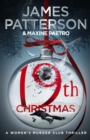 19th Christmas : A criminal mastermind unleashes a deadly plan (Women's Murder Club 19) - Book