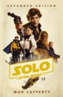 Solo: A Star Wars Story : Expanded Edition - Book