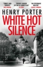 White Hot Silence : an absolutely gripping read from the winner of the 2019 Wilbur Smith Adventure Writing Prize - Book