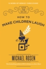 How to Make Children Laugh - eBook