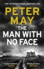 The Man With No Face : the powerful and prescient Sunday Times bestseller - Book