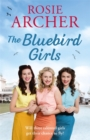 The Bluebird Girls : The Bluebird Girls 1 - Book