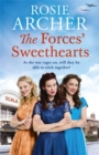 The Forces' Sweethearts : A heartwarming WW2 saga. Perfect for fans of Elaine Everest and Nancy Revell. - Book