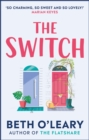 The Switch : the joyful and uplifting Sunday Times bestseller - Book