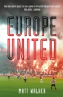 Europe United : 1 football fan. 1 crazy season. 55 UEFA nations - Book