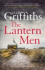 The Lantern Men : Dr Ruth Galloway Mysteries 12 - Book