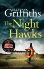 The Night Hawks : Dr Ruth Galloway Mysteries 13 - Book