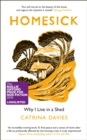 Homesick : Why I Live in a Shed - eBook