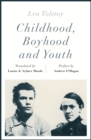 Childhood, Boyhood and Youth (riverrun editions) - eBook