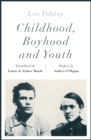 Childhood, Boyhood and Youth (riverrun editions) - Book