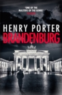 Brandenburg : On the 30th anniversary, a brilliant thriller about the fall of the Berlin Wall - Book