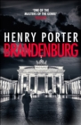 Brandenburg : A prize-winning historical thriller about the fall of the Berlin Wall - eBook