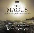 The Magus : A BBC Radio 4 full cast dramatisation - eAudiobook