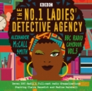 The No.1 Ladies' Detective Agency: BBC Radio Casebook Vol.3 : Seven BBC Radio 4 full-cast dramatisations - eAudiobook