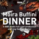 Dinner : A full-cast production of the acclaimed black comedy - eAudiobook