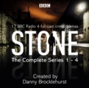 Stone: The Complete Series 1-4 : 17 BBC Radio 4 full-cast crime dramas - eAudiobook