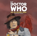 Doctor Who and the Invisible Enemy : 4th Doctor Novelisation - eAudiobook