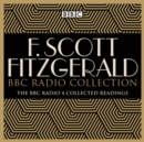 The F Scott Fitzgerald BBC Radio Collection : The Great Gatsby and other BBC Radio readings - eAudiobook