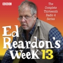 Ed Reardon's Week: Series 13 : The BBC Radio sitcom - eAudiobook