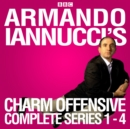 Armando Iannucci's Charm Offensive: Series 1-4 : The Complete BBC Radio 4 Collection - eAudiobook