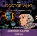 Doctor Who and the Invasion from Space : First Doctor story - eAudiobook
