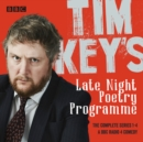 Tim Key's Late Night Poetry Programme: The Complete Series 1-4 : The BBC Radio 4 comedy - eAudiobook