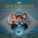 Doctor Who: The Elysian Blade : 2nd Doctor Audio Original - eAudiobook