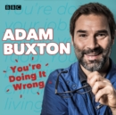 You're Doing It Wrong : The BBC Radio 4 series - eAudiobook