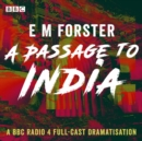 A Passage to India : A BBC Radio 4 full-cast dramatisation - eAudiobook