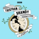 Tristram Shandy : A BBC Radio 4 full-cast dramatisation - eAudiobook