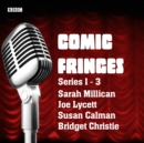 Comic Fringes: Series 1-3 : Nine short stories written and performed by leading comedians - eAudiobook
