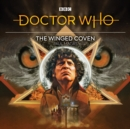 Doctor Who: The Winged Coven : 4th Doctor Audio Original - Book