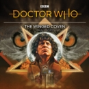 Doctor Who: The Winged Coven : 4th Doctor Audio Original - eAudiobook
