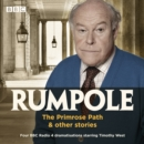 Rumpole: The Primrose Path & other stories : BBC Radio 4 dramatisations - Book