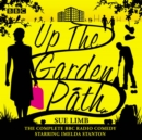 Up the Garden Path: The Complete Series 1-3 : The BBC Radio 4 comedy - eAudiobook