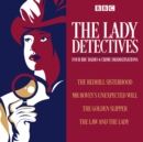The Lady Detectives : Four BBC Radio 4 crime dramatisations - eAudiobook