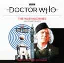 Doctor Who: The War Machines : 1st Doctor Novelisation - Book