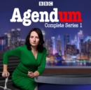 Agendum: Series 1 : The BBC Radio 4 current affair pardody - eAudiobook